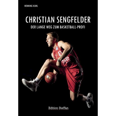 Christian Sengfelder - Der lange Weg zum Basketball-Profi