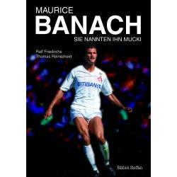 Maurice Banach - Sie nannten ihn Mucki